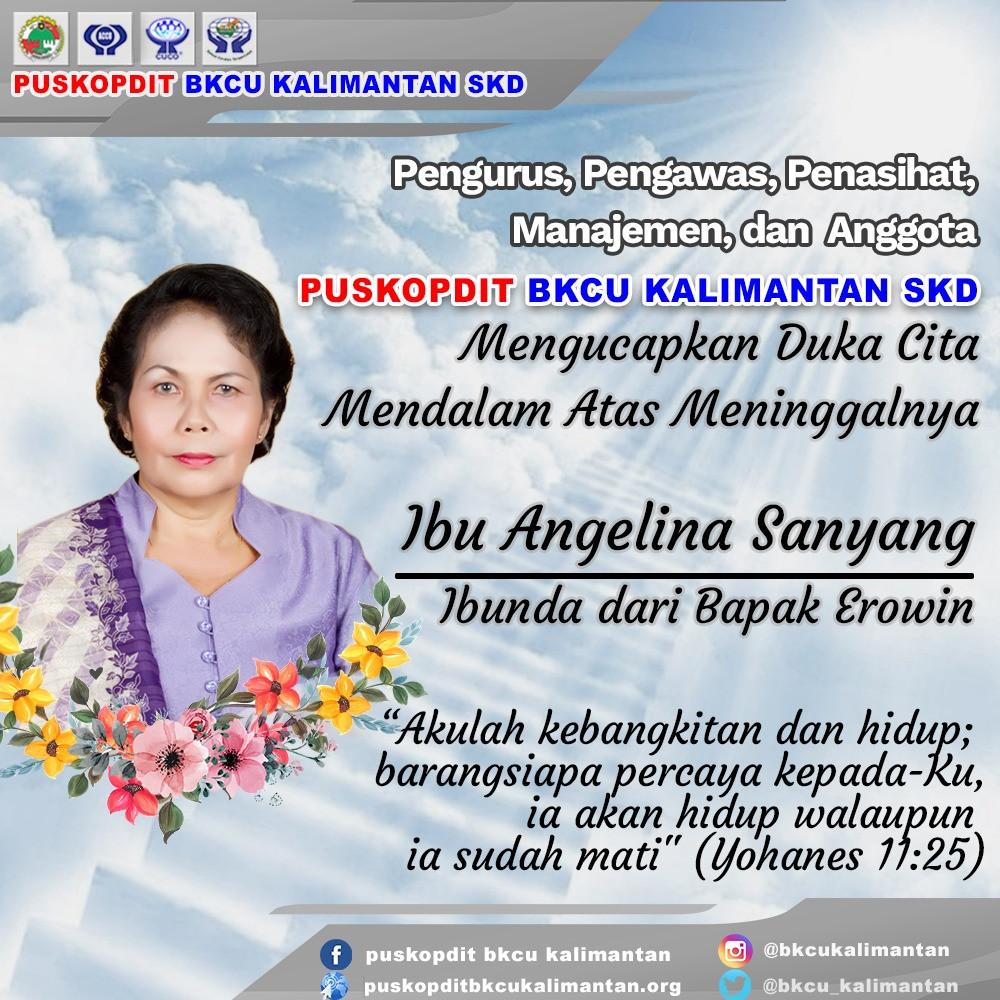 Duka cita mendalam atas meninggalnya ibunda dari GM Puskopdit BKCU Kalimantan